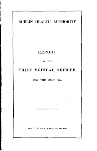 DUBLIN HEALTH AUTHORITY REPORT CHIEF MEDICAL OFFICER