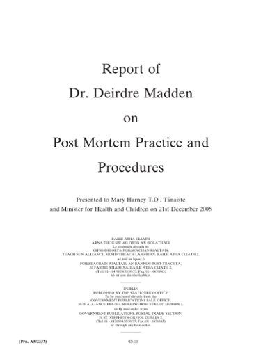 9d1214379b7e5e Report of Dr. Deirdre Madden on Post Mortem Practice and Procedures