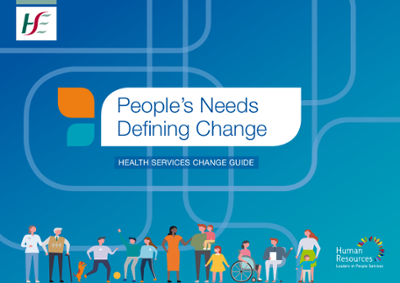 People's Needs Defining Change - Health Services Change Guide